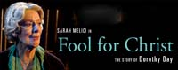 Sarah Melici in Fool For Christ: The Story of Dorothy Day