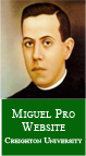 Miguel Pro Website - Creighton University