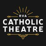 RVA Catholic Theatre