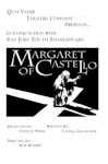 Quo Vadis Theatre Company Presents in Conjunction with San Jose Youth Shakespeare - Margaret of Castello