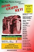 """Quo Vadis Theatre Company Presents """"¡Viva Cristo Rey!"""