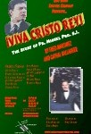 Quo Vadis Theatre Company Presents ¡Viva Cristo Rey! The Story of Fr. Miguel Pro, S.J. by Fred Martinez and Cathal Gallagher